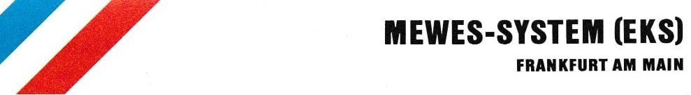 MEWES-SYSTEM (EKS)